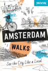 Moon Amsterdam Walks (Travel Guide) Cover Image