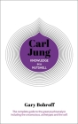 Knowledge in a Nutshell: Carl Jung: The Complete Guide to the Great Psychoanalyst, Including the Unconscious, Archetypes and the Self Cover Image