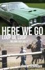 Here We Go Loop De Loop Cover Image