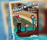 The Mystery of the Mosaic (Greetings from Somewhere #2) Cover Image
