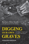 Digging Our Own Graves: Coal Miners and the Struggle Over Black Lung Disease Cover Image