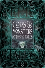 Gods & Monsters Myths & Tales: Epic Tales (Gothic Fantasy) Cover Image