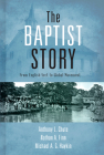 The Baptist Story: From English Sect to Global Movement Cover Image