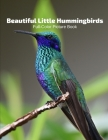 Beautiful Little Hummingbirds Full-Color Picture Book: Birds Photography Book-Nature Animals Cover Image
