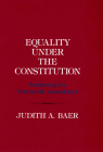Equality Under the Constitution: Reclaiming the Fourteenth Amendment Cover Image