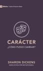Carácter: ¿Cómo puedo cambiar? (9Marks Primeros Pasos) Cover Image