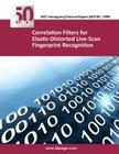 Correlation Filters for Elastic-Distorted Live-Scan Fingerprint Recognition Cover Image