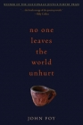 No One Leaves the World Unhurt (Donald Justice Poetry Prize) Cover Image