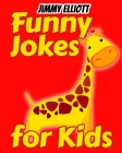 Funny Jokes for Kids: Most Mysterious and Mind-Stimulating Riddles, Brain Teasers and Lateral-Thinking, Tricky Questions and Brain Teasers, Cover Image