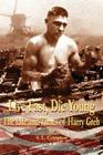 Live Fast, Die Young the Life and Times of Harry Greb Cover Image