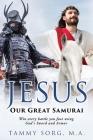 Jesus - Our Great Samurai Cover Image