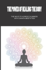The Power Of Healing The Body: The Ways To Achieve Calmness With Chakra Meditation: How To Free Fear Cover Image