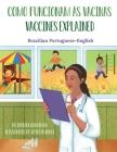 Vaccines Explained (Brazilian Portuguese-English): Como Funcionam as Vacinas Cover Image
