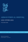 Leg Over Leg: Volume Four (Library of Arabic Literature #30) Cover Image