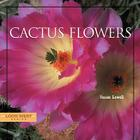 Cactus Flowers (Look West) Cover Image