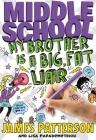 Middle School: Big Fat Liar Cover Image