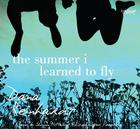 The Summer I Learned to Fly Cover Image