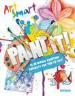 Paint It! (Art Smart) Cover Image