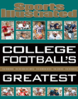 Sports Illustrated College Football's Greatest Cover Image