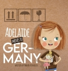 Adelaide Moves to Germany Cover Image