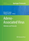 Adeno-Associated Virus: Methods and Protocols (Methods in Molecular Biology #807) Cover Image