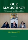 Our Magistracy: A Democratic Jewel Beyond Price Cover Image