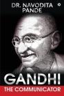 Gandhi, the Communicator Cover Image