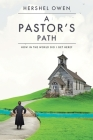 A Pastor's Path: How in the World Did I Get Here? Cover Image
