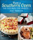 From a Southern Oven: The Savories, the Sweets Cover Image