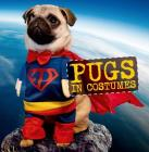 Pugs in Costumes Cover Image