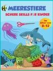Scheren-Fähigkeiten Meer Tiere Praxis Vorschule Aktivität Buch für Kinder: Schneiden Praxis Vorschule Arbeitsbuch für Kinder im Alter von 8-12, ein Ki Cover Image