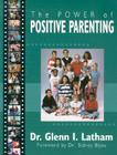 Power of Positive Parenting: A Wonderful Way to Raise Children Cover Image
