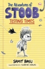The Adventures of Stoob: Testing Times Cover Image