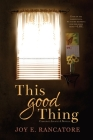 This Good Thing Cover Image