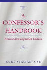 A Confessor's Handbook: Revised and Expanded Edition Cover Image
