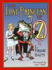 The Lost Princess of Oz (Books of Wonder) Cover Image