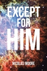 Except for HIM Cover Image