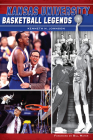 Kansas University Basketball Legends (Sports) Cover Image