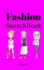 Fashion SketchBook: : Sketch Journal with Silhouette Templates for Girls and Teens Hardcover 124 pages 6x9 Cover Image