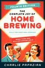 The Complete Joy of Homebrewing Fourth Edition: Fully Revised and Updated Cover Image