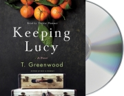 Keeping Lucy: A Novel Cover Image