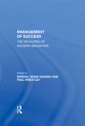 The Management of Success: The Moulding of Modern Singapore Cover Image