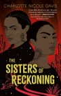The Sisters of Reckoning (The Good Luck Girls #2) Cover Image