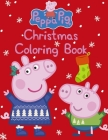 Peppa Pig Christmas Coloring Book: Peppa pig Christmas Jumbo Coloring Book For Kids And Adults, Amazing High Quality Cover Image