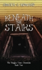Beneath the Stairs Cover Image