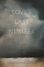 Love's Last Number: Poems Cover Image
