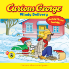 Curious George Windy Delivery (CGTV 8x8) Cover Image