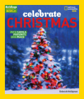 Celebrate Christmas: With Carols, Presents, and Peace (Holidays Around the World) Cover Image