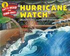 Hurricane Watch (Let's-Read-and-Find-Out Science 2) Cover Image