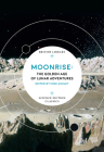 Moonrise: The Golden Age of Lunar Adventures (British Library Science Fiction Classics) Cover Image